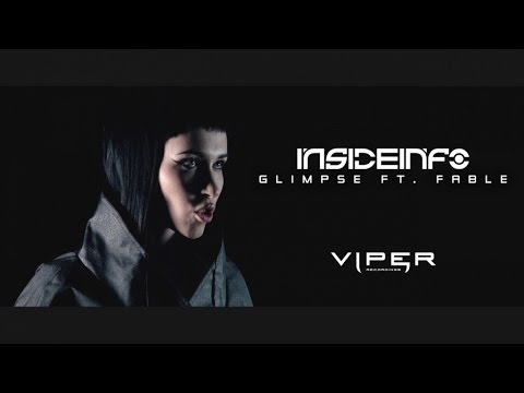 InsideInfo feat. Fable - Glimpse (Official Video)