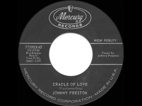 1960 HITS ARCHIVE: Cradle Of Love - Johnny Preston