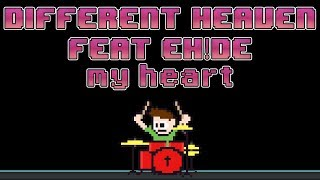 Different Heaven Eh De My Heart Drum Cover -- The8BitDrummer.mp3