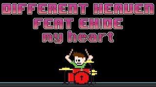 Different Heaven & EH!DE - My Heart (Drum Cover) -- The8BitDrummer