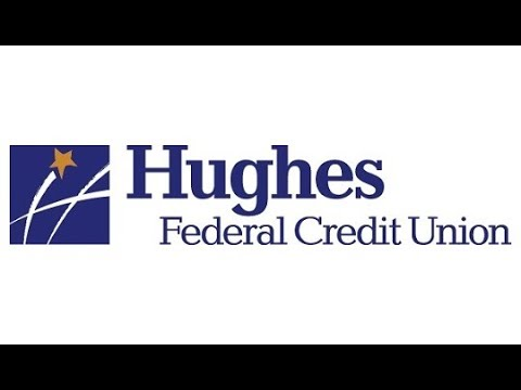 Hughes Federal Credit Union: Making A Difference In The Financial Lives Of Members