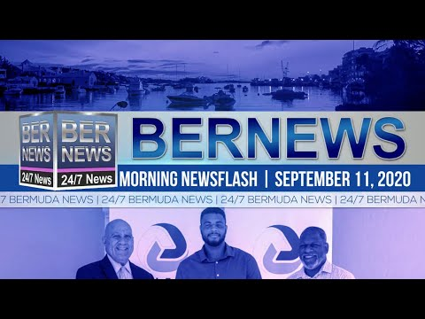 Bermuda Newsflash For Friday, Sept 11, 2020