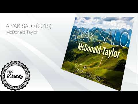 AIYAK SALO (2018) - McDonald Taylor