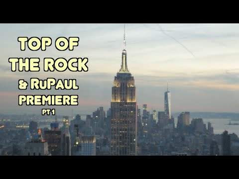 Top of The Rock & RuPaul Premiere Party!