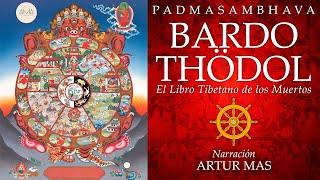 Bardo Thödol El Libro Tibetano De Los Muertos Audiolibro Completo Voz Real Humana Youtube