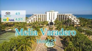 Melia Varadero 5 Куба Варадеро Отзыв отеля 2019