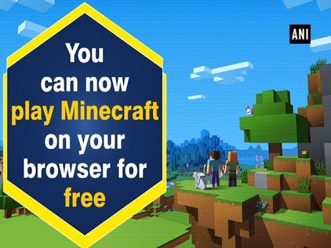 You can now play Minecraft on your browser for free - YouTube