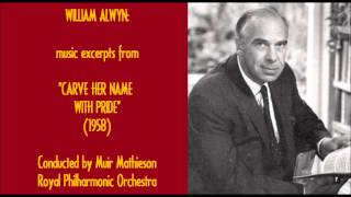 "William Alwyn: music excerpts from ""Carve Her Name with Pride"" (1958)"