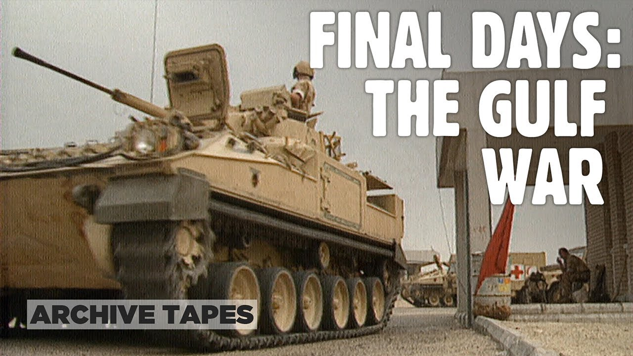 Final Days The Gulf War Special 1991 Do Entary Forces Tv