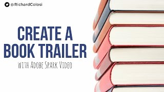 How To Create a Book Trailer with Adobe Spark Video