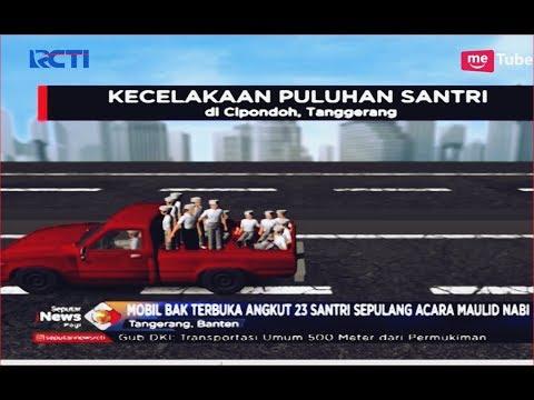 Kronologi Kecelakaan Mobil Bak Terbuka Rombongan 23 Santri di Flyover Cipondoh - SIP 26/11 Mp3