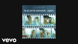 The Girl and the Dreamcatcher - Gladiator (AUDIO)