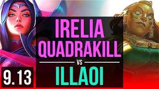 IRELIA vs ILLAOI (TOP) | Quadrakill, KDA 15/0/4, 13 solo kills, Legendary | Korea Diamond | v9.13