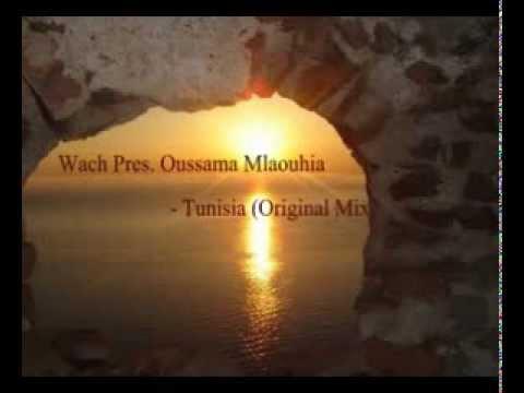 Wach Pres. Oussama Mlaouhia - Tunisia (Original Mix)