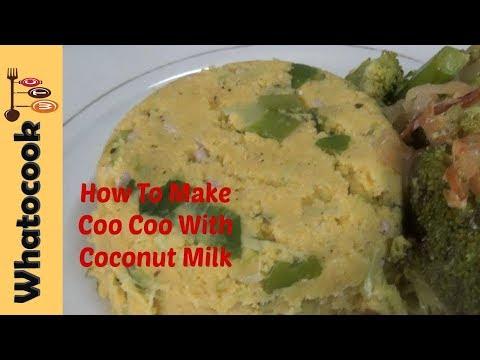 Trinidad 🇹🇹 Coo Coo WITH Coconut Milk - Recipe #2