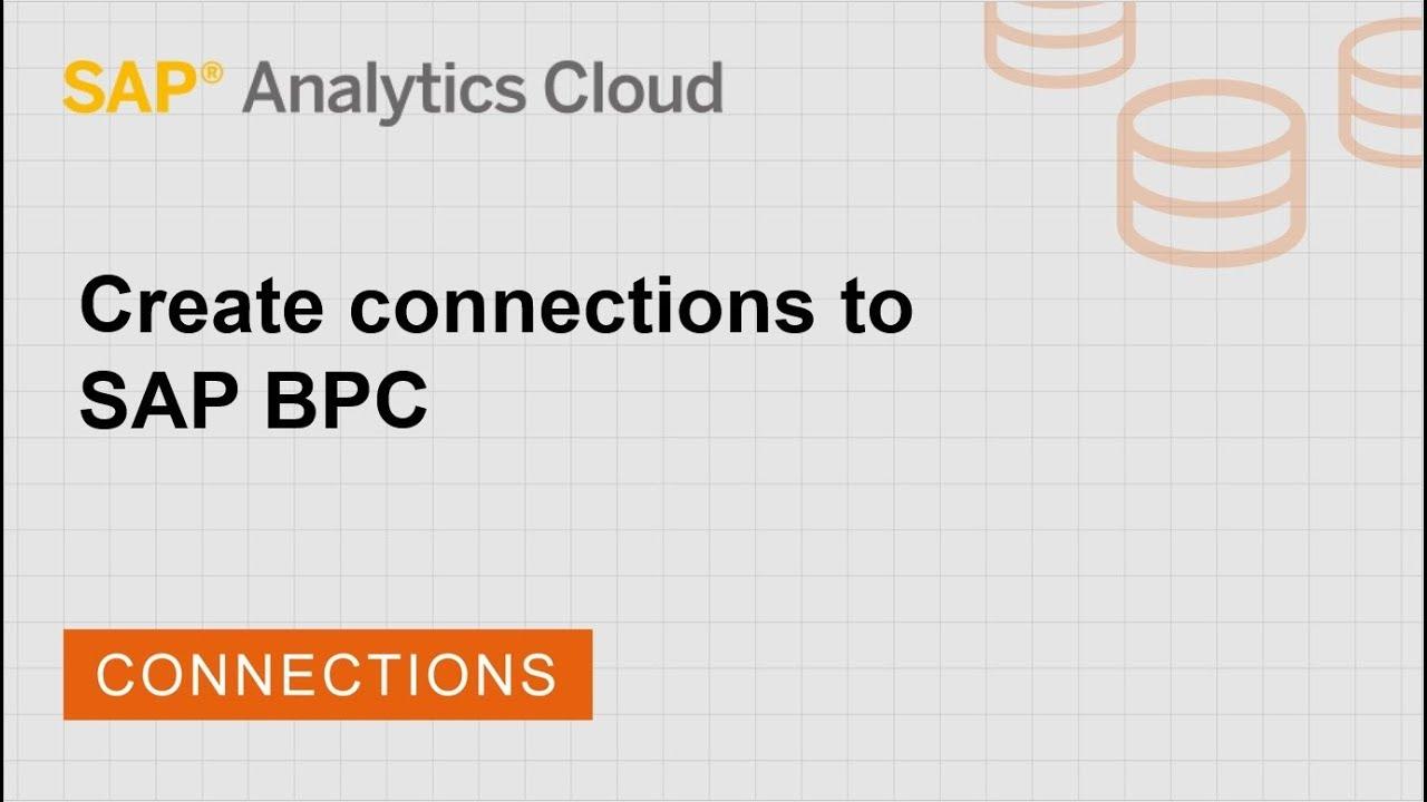Create connections to SAP BPC | SAP | SAP