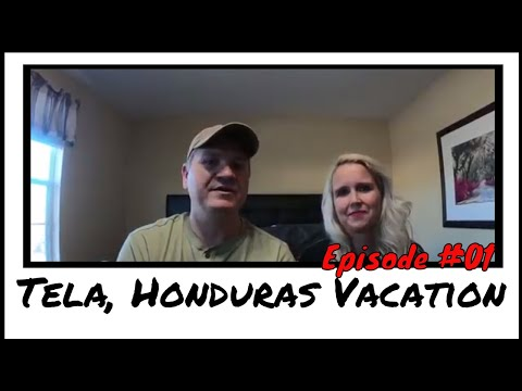 Tela, Honduras Vacation Pre-Trip | Vacation VLOG 01