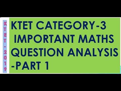 KTET 2019 | KTET Category 3 Mathematics Question Analysis