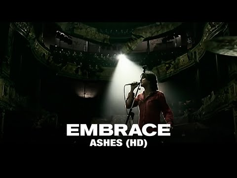 Embrace - Ashes (Official Video)