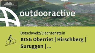 Mountainbike-tour in der Ostschweiz/Liechtenstein: KtSG Oberriet | Hirschberg | Suruggen | Oberriet