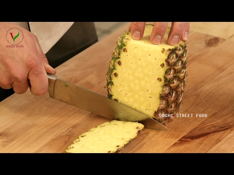 FRESH PINEAPPLE FRUIT SALAD | How to Cut a Fresh Pineapple Quickly and Easily | STREET FOOD 🍍🍴⚔🔪