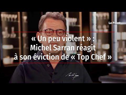 « Un peu violent » : Michel Sarran réagit à son éviction de « Top Chef »