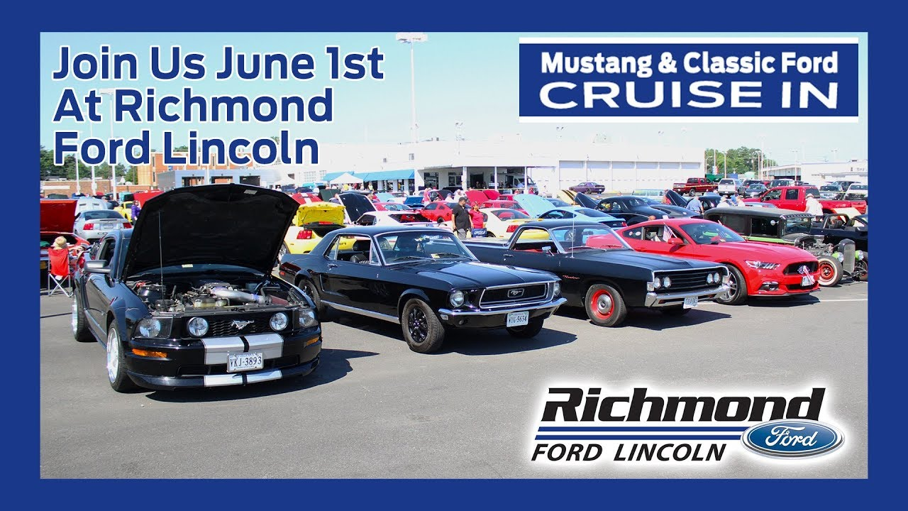 Richmond Ford Lincoln >> Mustang Classic Ford Cruise In 2019