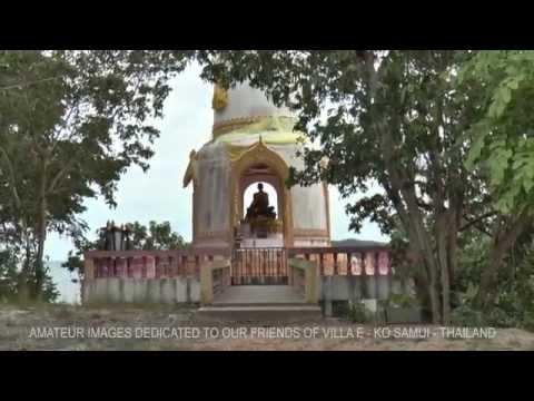 Amateur video of Bangkok and Ko Samui dedicated to our friends of Villa E - Taling Ngam