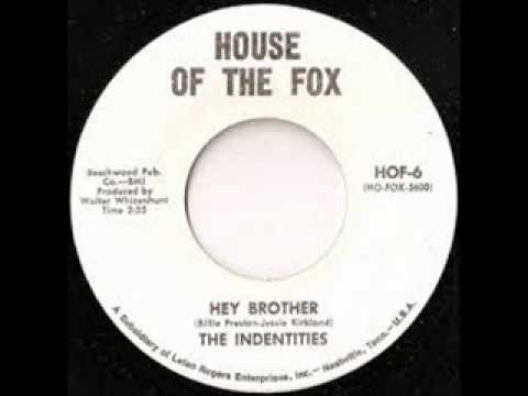 """The Identities""""Hey Brother"""""""