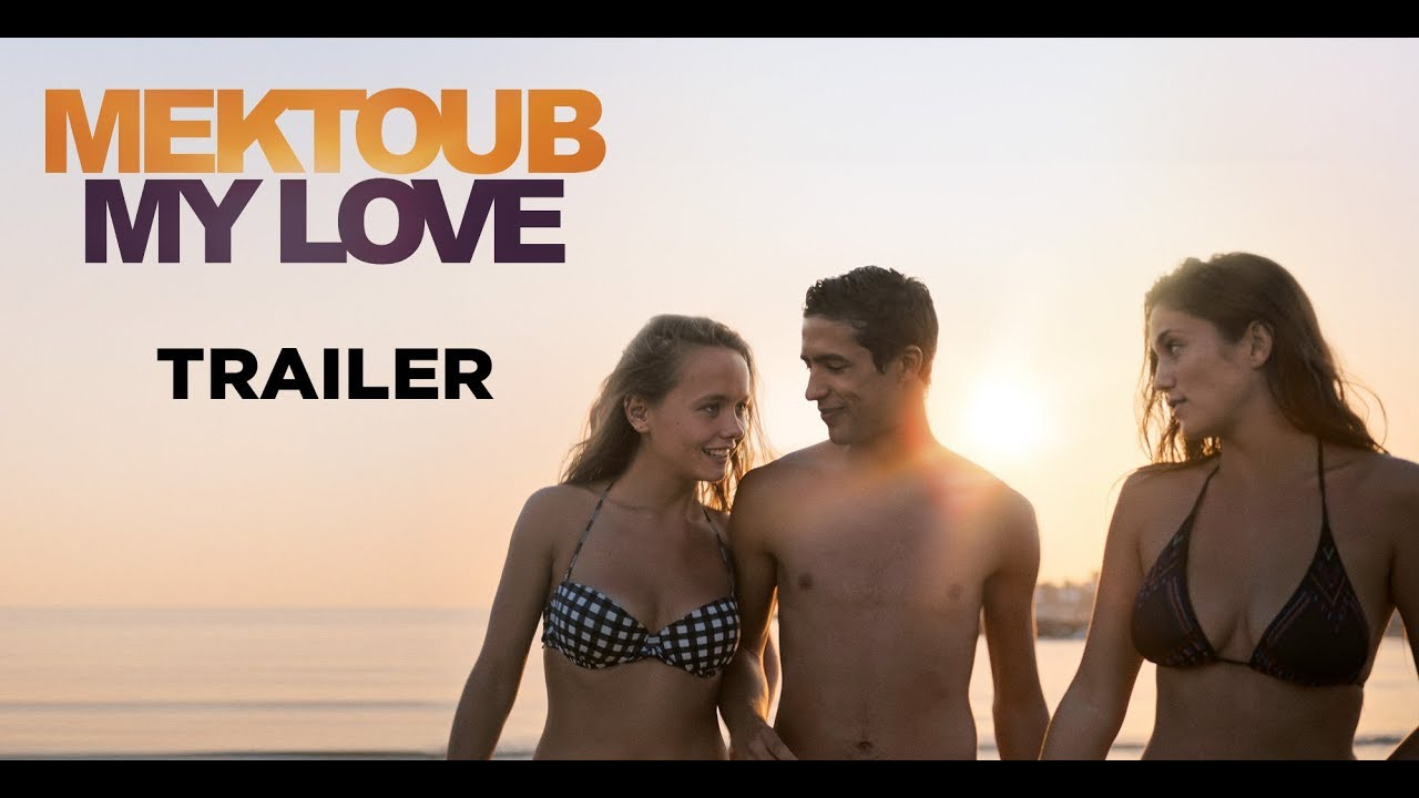 Download Mektoub My Love Canto Uno (Trailer) - Sortie/Release : 02/05/2018