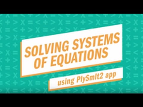 Solving Systems Of Equations With The TI-84 Plus CE Graphing Calculator Using The PLySmlt App