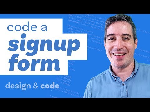 Coding The Front-end Of A Signup Form