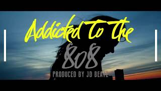 Addicted to the 808 (feat. Marquese 'Nonstop' Scott) - J*Midd