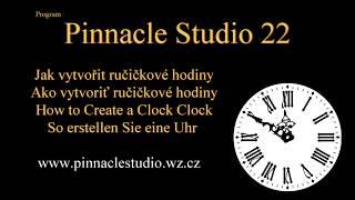 Pinnacle Studio 22 - Jak vytvořit ručičkové hodiny