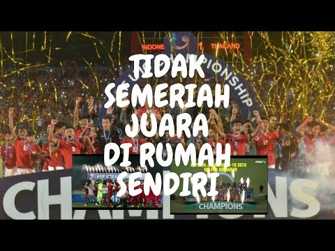 #championsAFFSuzukicup #indonesia                                    RESIKO JUARA DI NEGERI ORANG !!