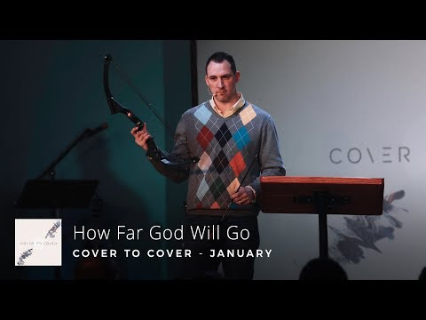 Cover to Cover, Part 4 - How Far God Will Go