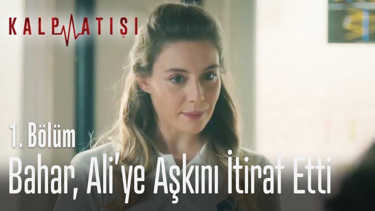 Bahar, Ali'ye aşkını itiraf etti - Kalp Atışı 1. Bölüm