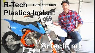R Tech Plastics   2018 KTM 150sx VitalMX Bike Build