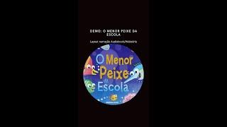 Layout de locução - Audiobook: O menor peixe da Escola