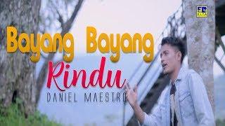 Daniel Maestro - BAYANG BAYANG RINDU [Official Music Video] Remix Minang Terbaru 2019