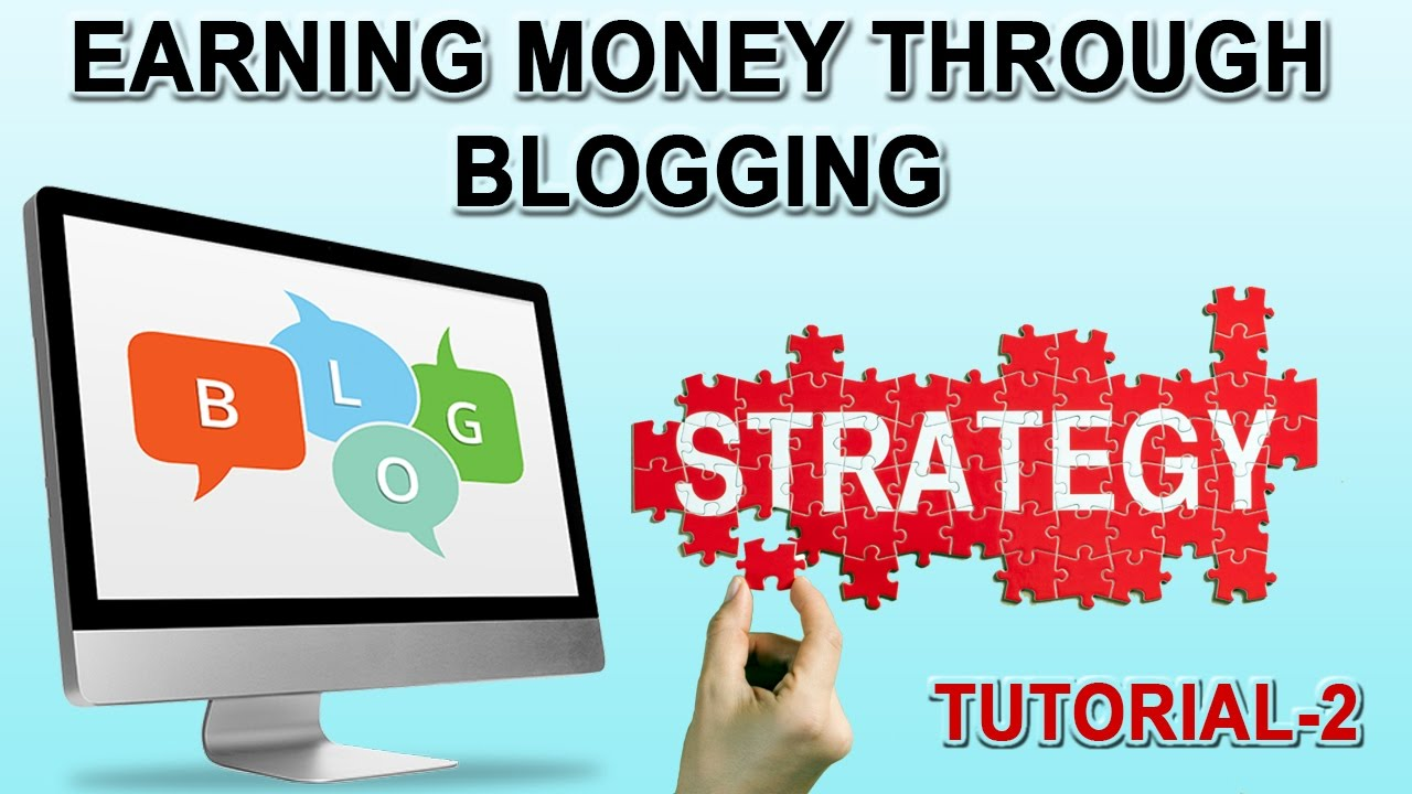 How To Earn Money Through Blogging  Total Strategy  Tutorial2