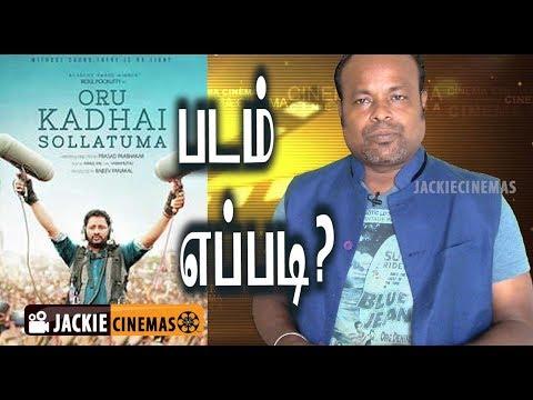 Oru Kadhai Sollatuma Tamil Movie Review By Jackie Sekar | #TamilCinemaReview #TamilMovieReview