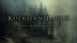Kulkijan Laulu (Song Of The Wanderer) | Celtic Vocal Orchestral Fantasy Music | ASKII & Amanda Aalto