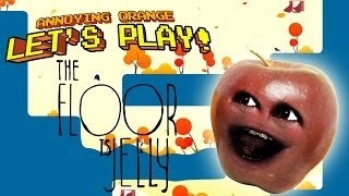 Annoying Orange Let's Play - The Floor Is Jelly