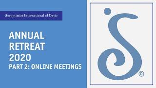Annual Retreat 2020 Part 2: Online Meetings