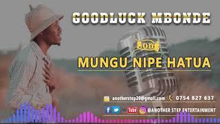 Goodluck Mbonde - Mungu nipe hatua ( Official Audio )