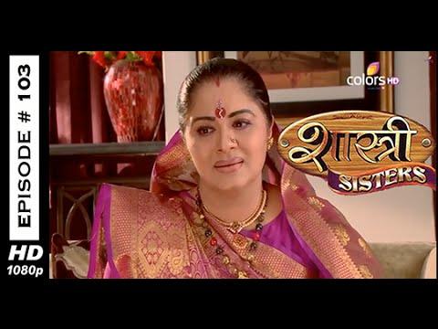 Shastri Sisters - शास्त्री सिस्टर्स - 17th November 2014 - Full Episode (HD)