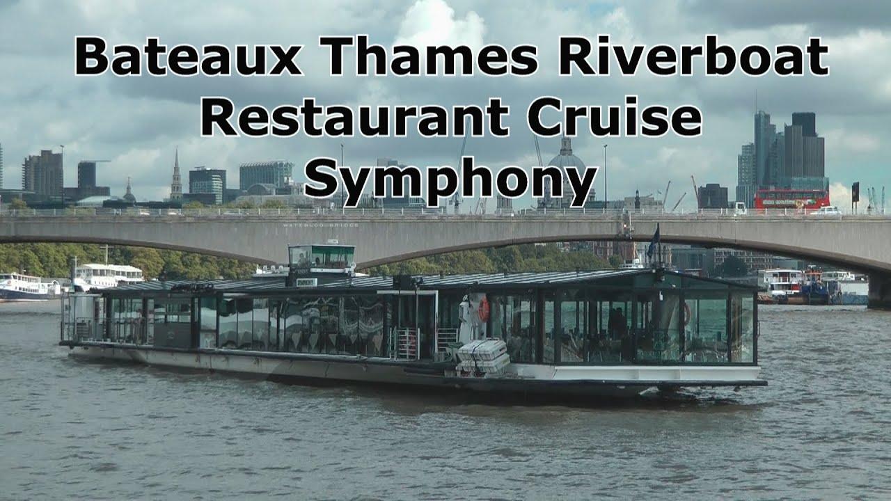 Bateaux Thames Riverboat Restaurant Cruise Symphony