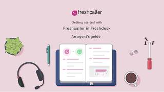 How to use a helpdesk and call center software together? | Freshcaller + Freshdesk