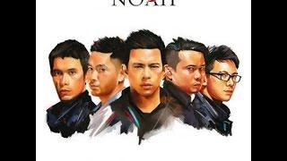 Noah - Langit Tak Mendengar